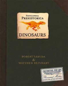 Dinosaur Gifts for Kids - Encyclopedia Prehistorica Dinosaurs Pop-Up Book