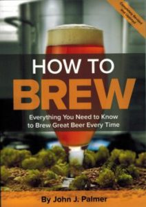 Gifts for Craft Beer Lovers - How to Brew: Everything You Need To Know To Brew Beer Right the First Time