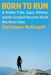 Gifts for Runners - Born to Run: A Hidden Tribe, Superathletes, and the Greatest Race the World Has Never Seen