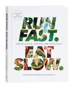 Gifts for Runners - Run Fast. Eat Slow.: Nourishing Recipes for Athletes