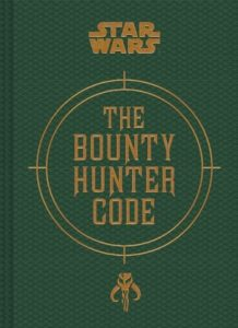 Star Wars Gifts - Books - The Bounty Hunter Code From the Files of Boba Fett