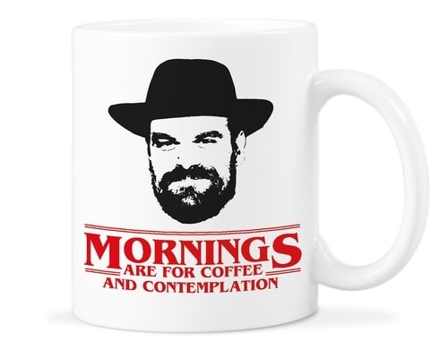 "Stranger Things Gifts - ""Mornings Are For Coffee And Contemplation"" Mug"